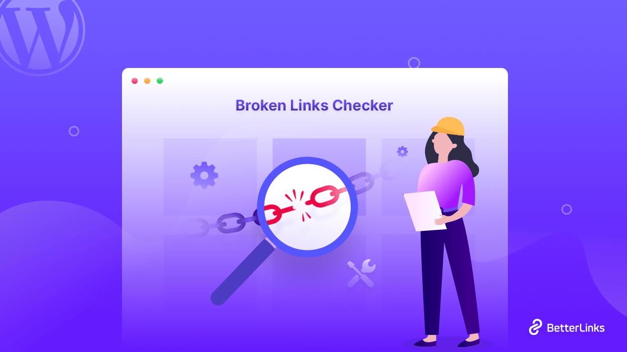 broken links checker BetterLinks